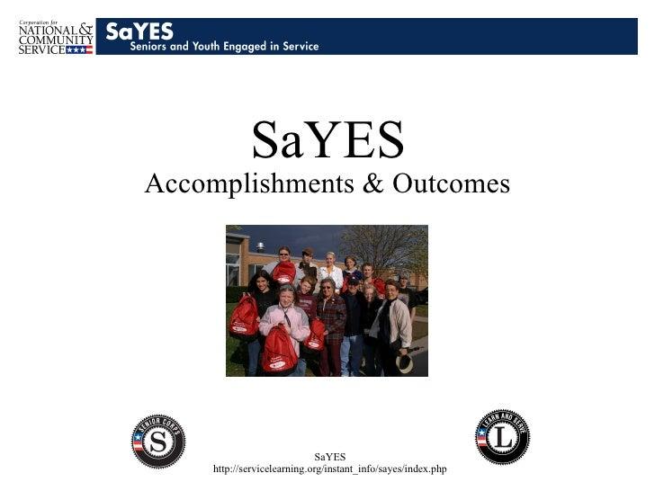 SaYES Outcomes & Accomplishments