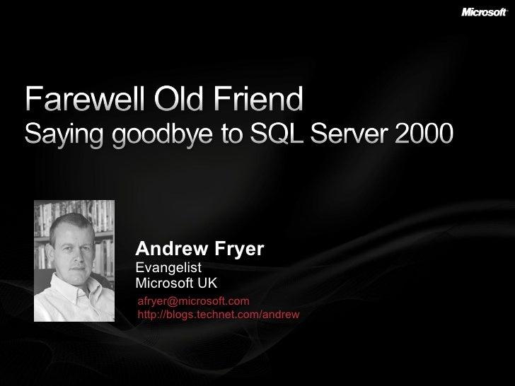 Saying goodbye to SQL Server 2000