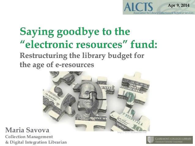 Maria Savova Collection Management & Digital Integration Librarian http://www.dreamstime.com Apr 9, 2014