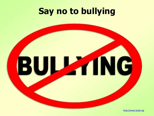say no to bullying essay Say something about bullying scholarship and easy to enter scholarships like niche $2,000 no essay scholarship, and internships with companies like apple.