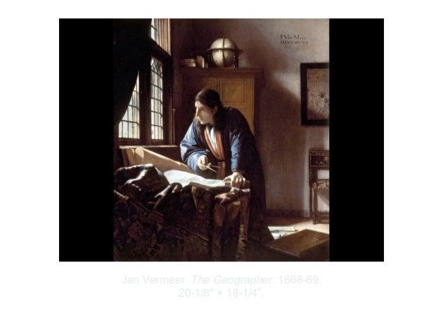 "Copyright ©2012 Pearson Inc.Jan Vermeer. The Geographer. 1668-69.20-1/8"" × 18-1/4""."