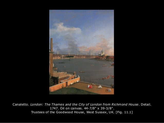 """Canaletto. London: The Thames and the City of London from Richmond House. Detail. 1747. Oil on canvas. 44-7/8"""" x 39-3/8"""". ..."""