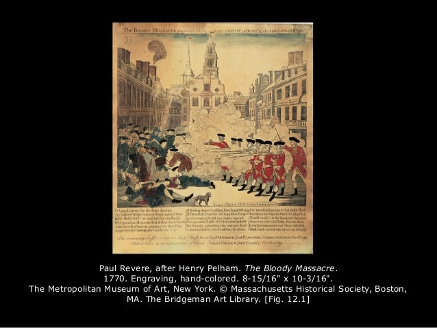 """Paul Revere, after Henry Pelham. The Bloody Massacre. 1770. Engraving, hand-colored. 8-15/16"""" x 10-3/16"""". The Metropolitan..."""