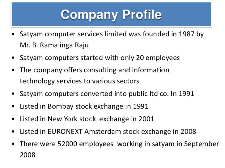 "corporate accounting scandal at satyam a case study of india's enron Unlike enron, which sank due to ""agency"" problem, satyam was brought to its knee due to 'tunneling' effect the satyam scandal highlights the importance of securities laws and cg in 'emerging' markets indeed, satyam fraud ""spurred the government of india to tighten the cg norms to prevent recurrence of similar frauds."