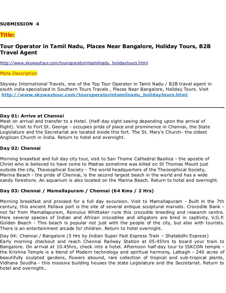 SUBMISSION 4Title:Tour Operator in Tamil Nadu, Places Near Bangalore, Holiday Tours, B2BTravel Agenthttp://www.skywaytour....