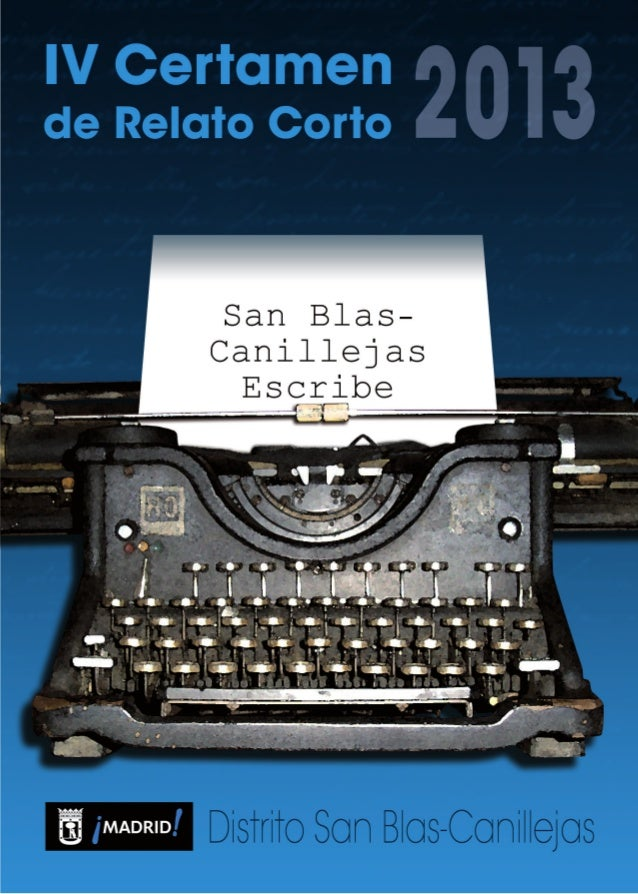 Tras el éxito de la anterior convocatoria, el Distrito de San Blas-Canillejas convoca la cuarta edición del Cer-tamen de R...