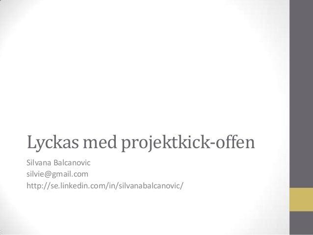 Lyckas med projekt kick-offen