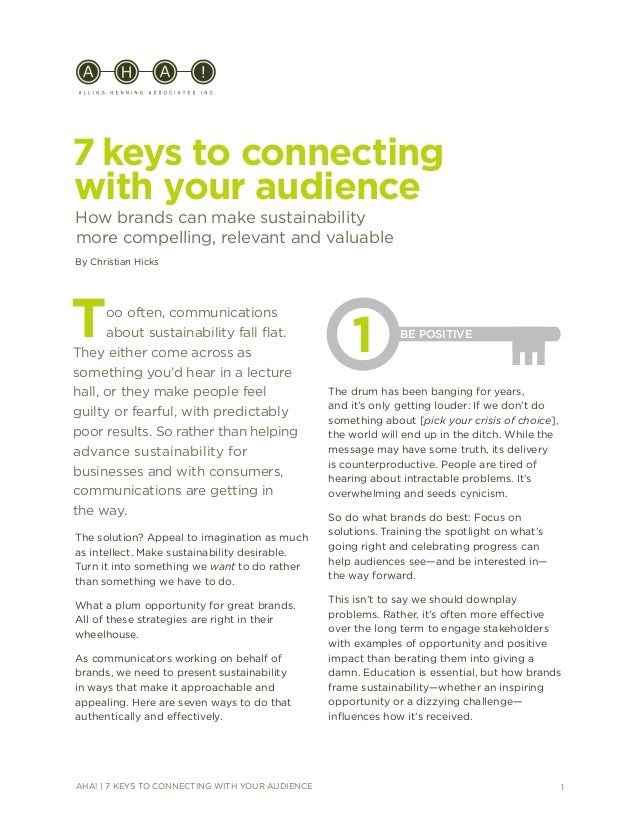 1AHA! | 7 KEYS TO CONNECTING WITH YOUR AUDIENCE 7 keys to connecting with your audience How brands can make sustainability...