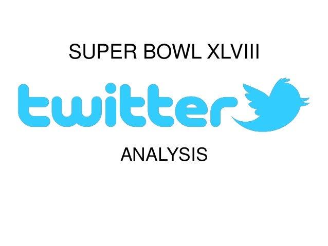 Super Bowl XLVIII Twitter Analysis