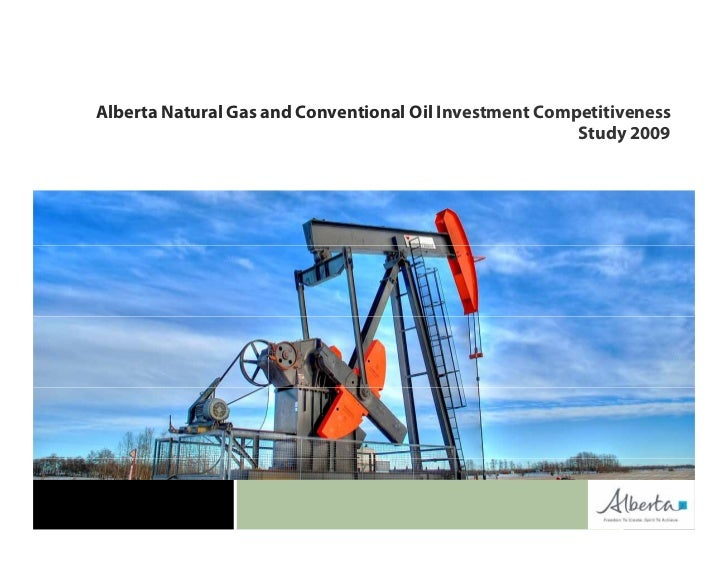 Alberta Natural Gas and Conventional Oil Investment Competitiveness                                                       ...