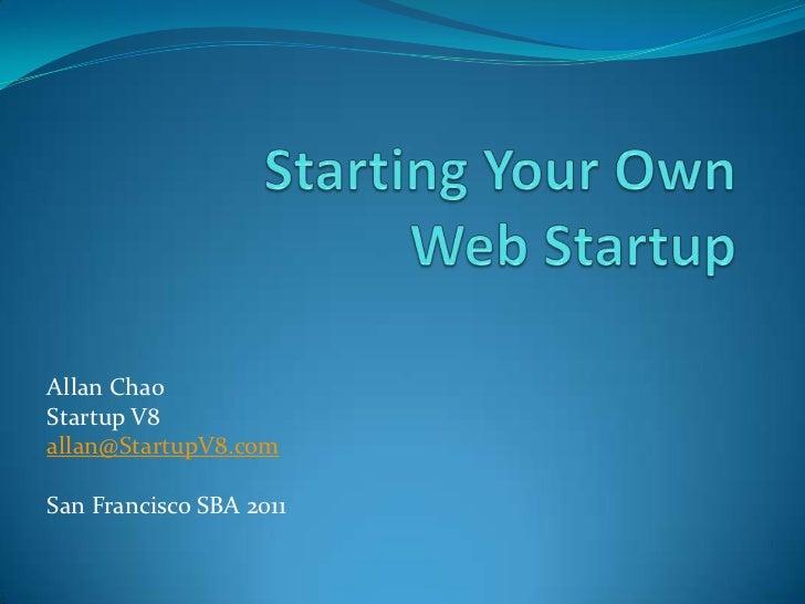 Sba   20111003b - starting your own web startup