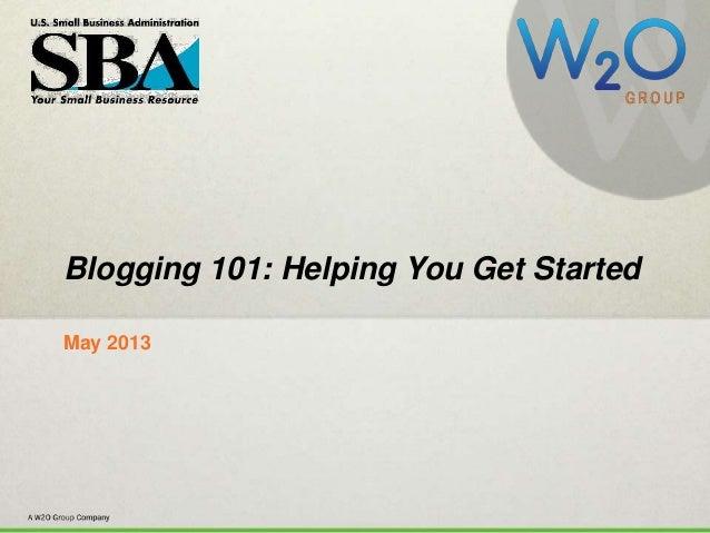 Blogging 101 (by W2O Group & SBA)