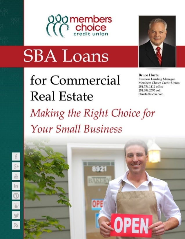 SBA Loans for Commercial Real Estate: Making the Right Choice for Your Small Business