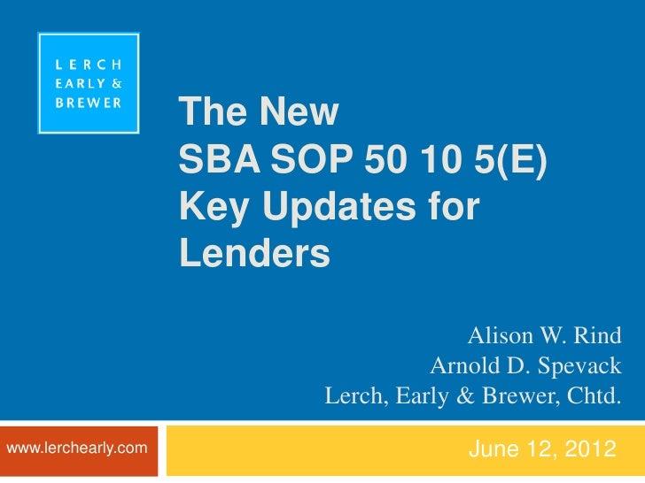 The New                     SBA SOP 50 10 5(E)                     Key Updates for                     Lenders            ...