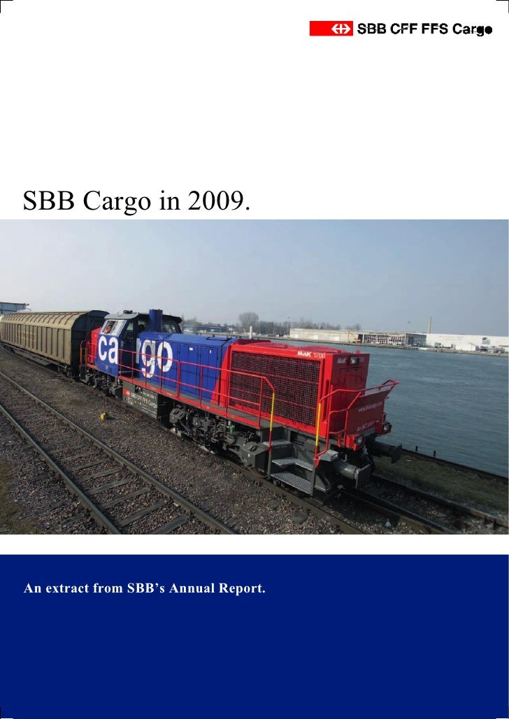 SBB Cargo in 2009.     An extract from SBB's Annual Report.