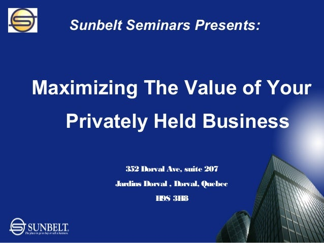 Maximizing value in Selling Your Business