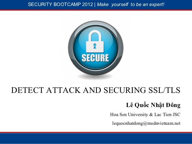SECURITY BOOTCAMP 2012 | Make yourself to be an expert!              1                            28DETECT ATTACK AND SECU...