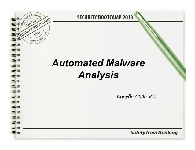 Security Bootcamp 2013 - Automated malware analysis - Nguyễn Chấn Việt