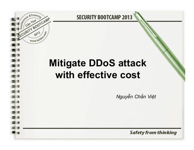 Mitigate DDoS attack with effective cost Nguyễn Chấn Việt