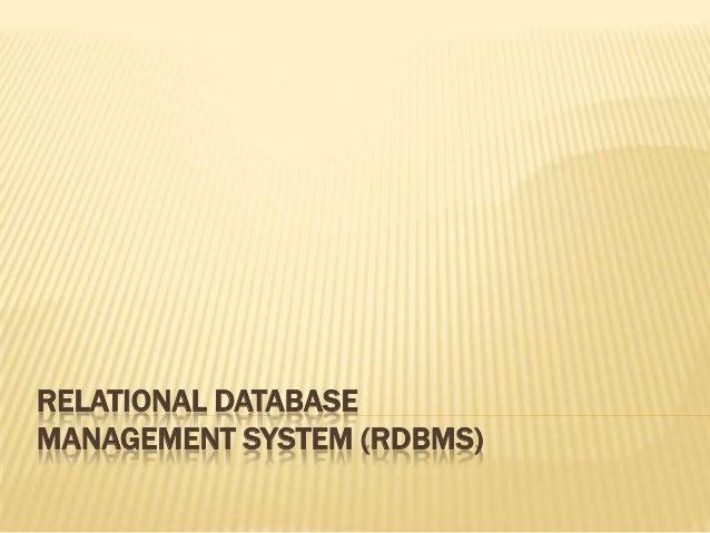 RELATIONAL DATABASEMANAGEMENT SYSTEM (RDBMS)