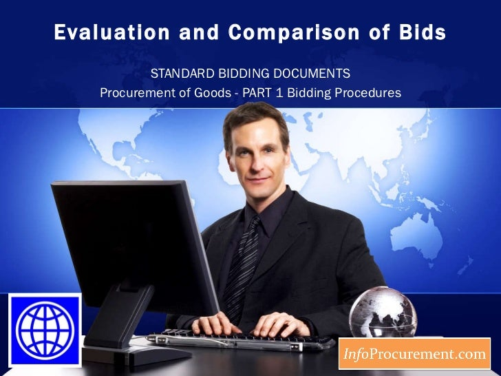 Evaluation and Comparison of Bids STANDARD BIDDING DOCUMENTS Procurement of Goods -  PART 1 Bidding Procedures