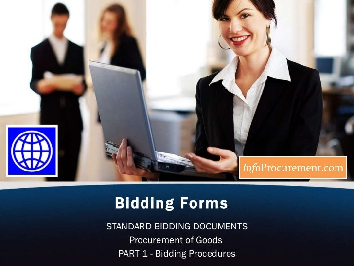 Bidding Forms   STANDARD BIDDING DOCUMENTS Procurement of Goods  PART 1 - Bidding Procedures