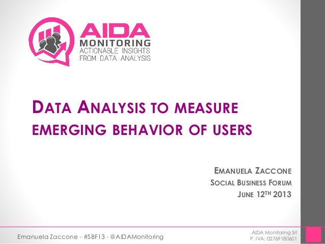 Data Analysis to Measure Emerging Behavior of Users