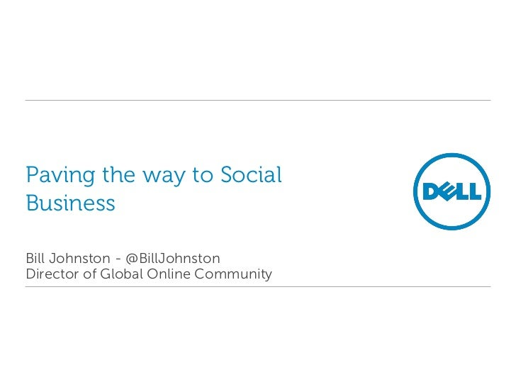 Paving the way to Social Business - Bill Johnston