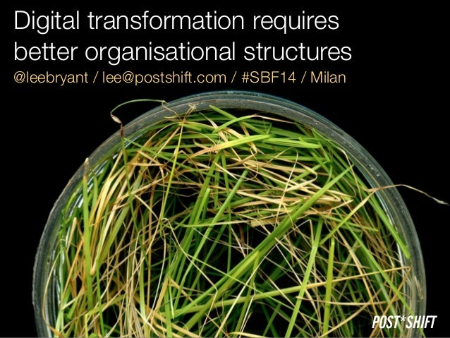 Digital transformation requires better organisational structures
