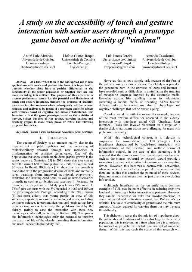 A study on the accessibility of touch and gesture interaction with senior users through a prototype game based on the acti...