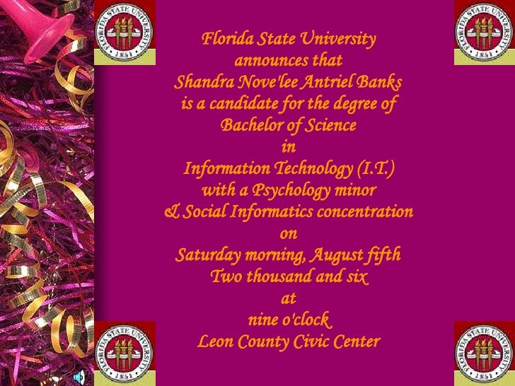 Florida State Universityannounces thatShandra Nove'lee Antriel Banksis a candidate for the degree ofBachelor of ScienceinI...