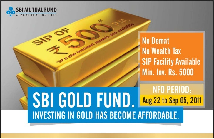 Sbi gold fund presentation booklet - think before you invest