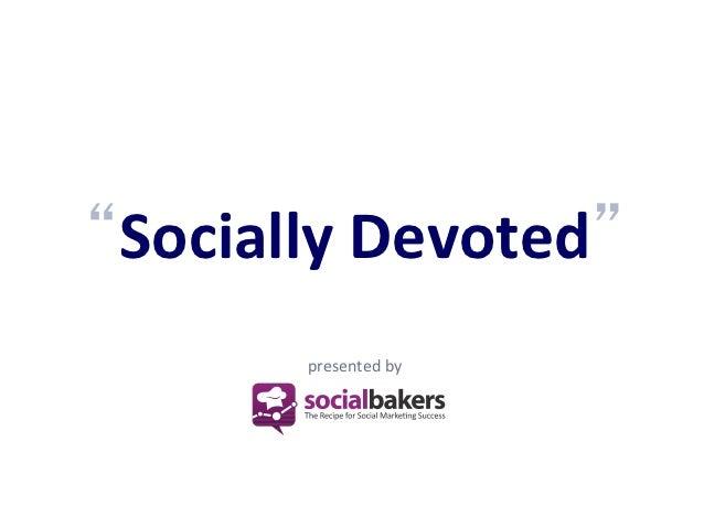 CFBR 2012 | Socialbakers Socially Devoted