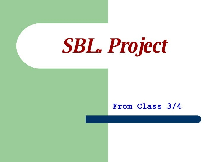 SBL. Project From Class 3/4
