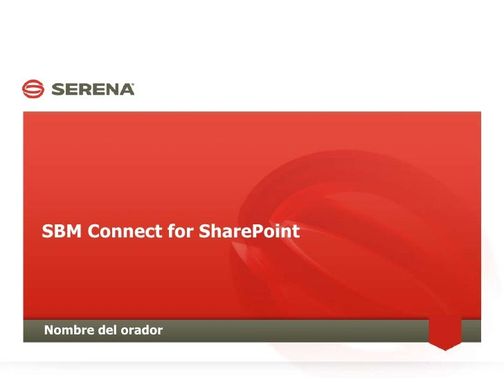 Serena SBM Connector for Microsoft SharePoint