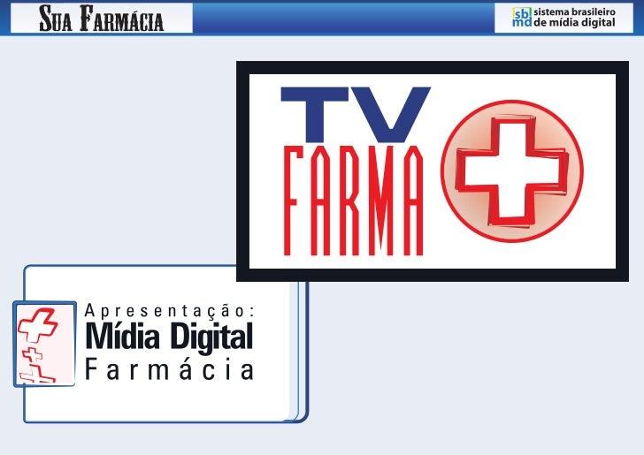 Sistema Brasileiro de Mídia Digital para Farmácias