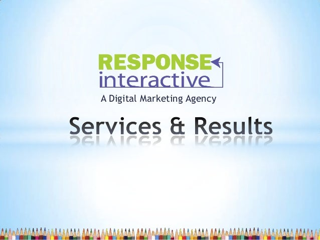 Response Interactive Services and Results