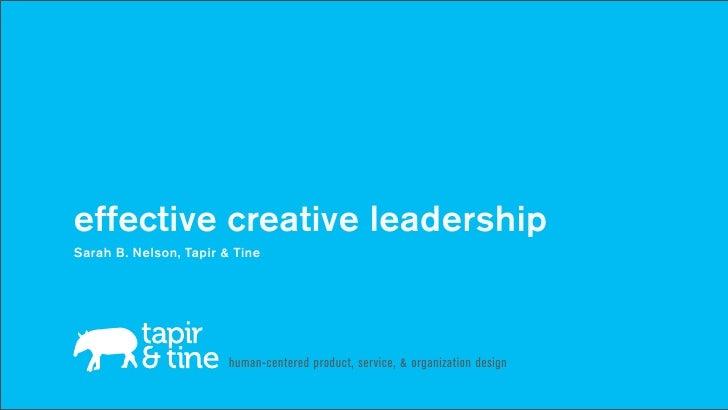 Effective Creative Leadership, UX Week 2011