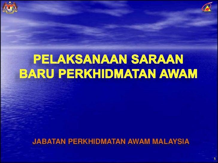 Pelaksanaan Saraan Baru Perkhidmatan Awam by JPAM