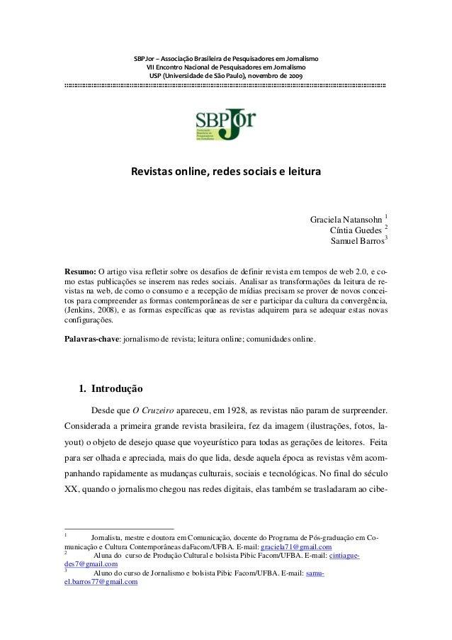 SBPJor – Associação Brasileira de Pesquisadores em Jornalismo VII Encontro Nacional de Pesquisadores em Jornalismo USP (Un...