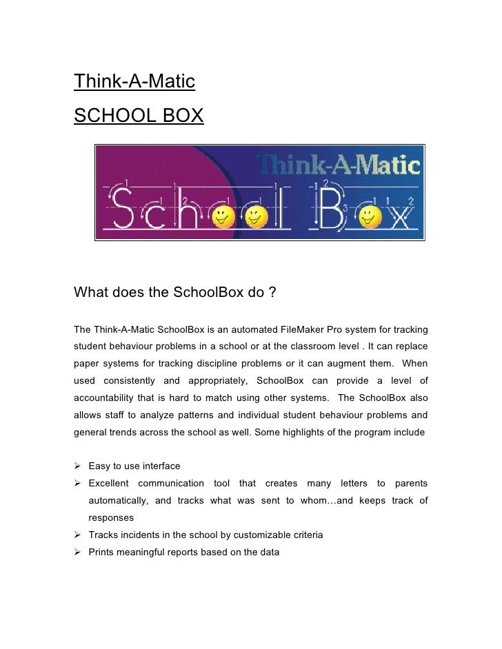 Think-A-Matic SCHOOL BOX     What does the SchoolBox do ?  The Think-A-Matic SchoolBox is an automated FileMaker Pro syste...