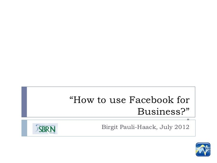 SBRN: How to use Facebook For Business