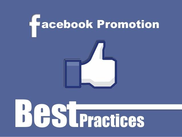 Facebook Promotion Best Practices