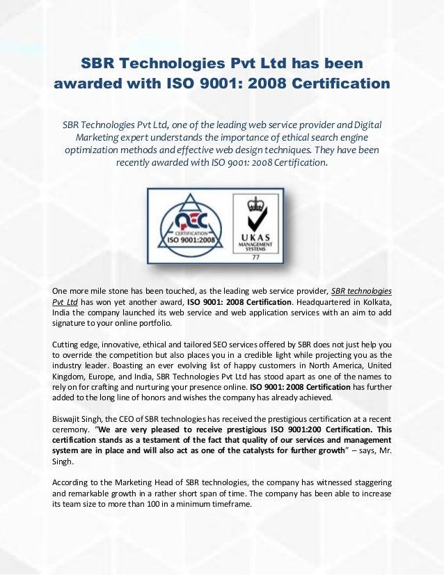 SBR Technologies Pvt Ltd has beenawarded with ISO 9001: 2008 CertificationSBR Technologies Pvt Ltd, one of the leading web...