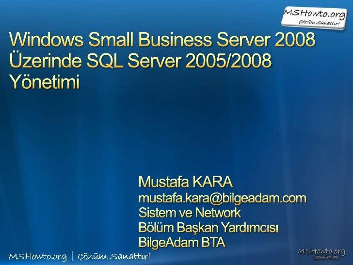 Sbs 2008 sql