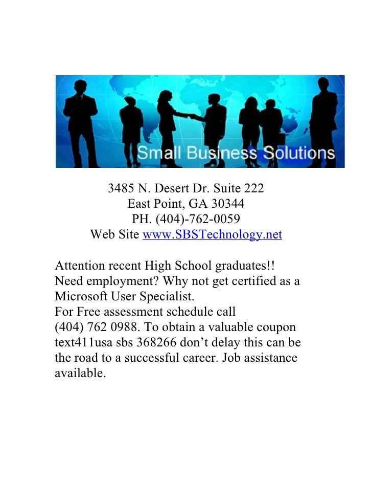 3485 N. Desert Dr. Suite 222            East Point, GA 30344              PH. (404)-762-0059       Web Site www.SBSTechnol...