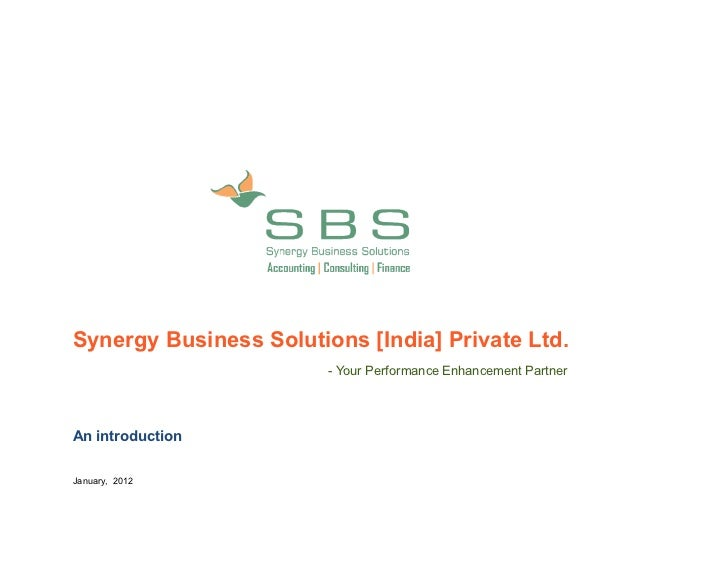 Synergy Business Solutions [India] Private Ltd.                        - Your Performance Enhancement PartnerAn introducti...