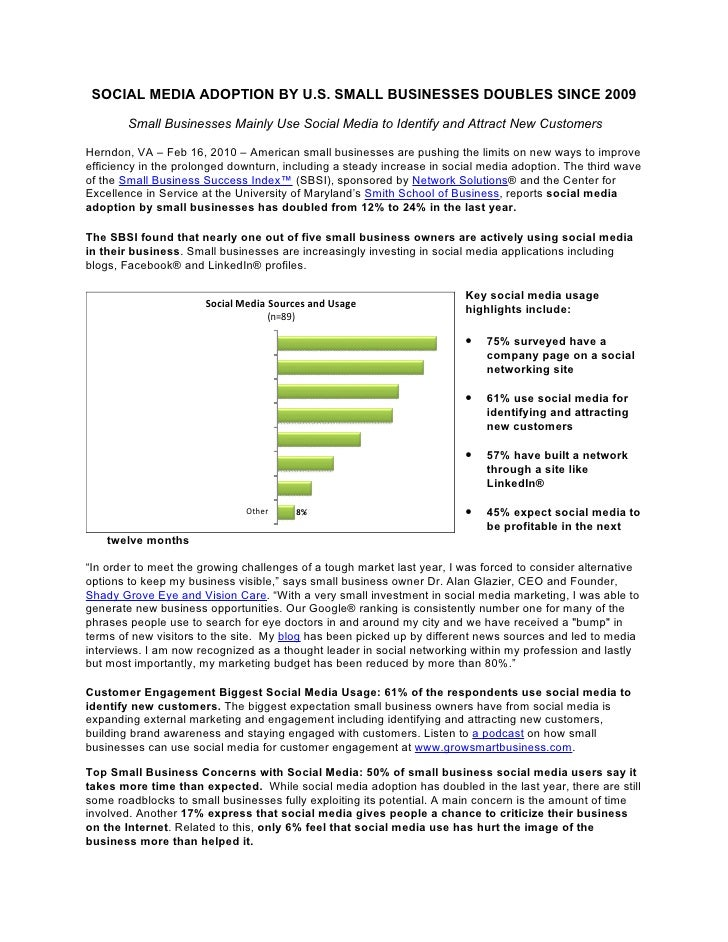 SOCIAL MEDIA ADOPTION BY U.S. SMALL BUSINESSES DOUBLES SINCE 2009            Small Businesses Mainly Use Social Media to I...