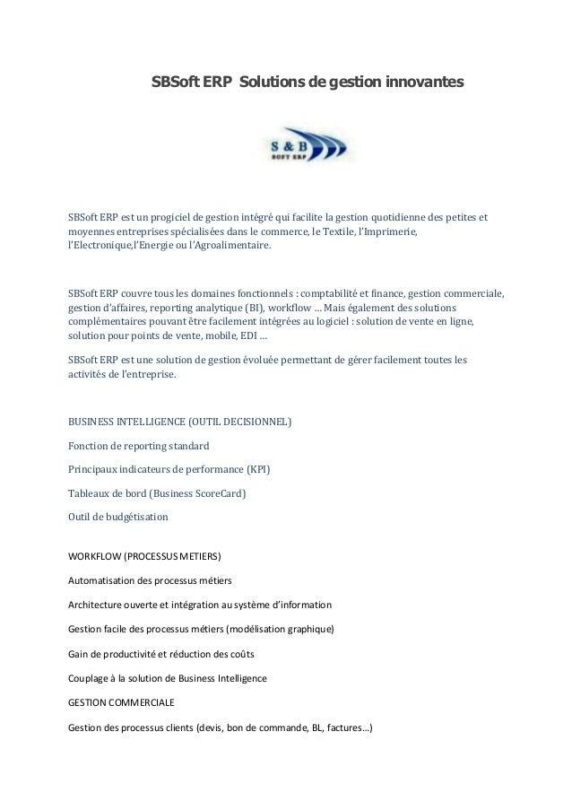 SBSoft ERP Solutions de gestion innovantesSBSoft ERP est un progiciel de gestion intégré qui facilite la gestion quotidien...