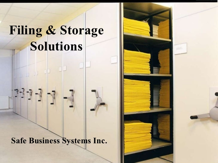 Filing & Storage Solutions Safe Business Systems Inc.